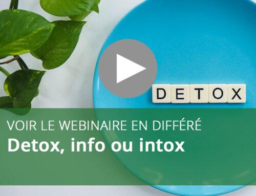 Webinaire : Detox, info ou intox ?