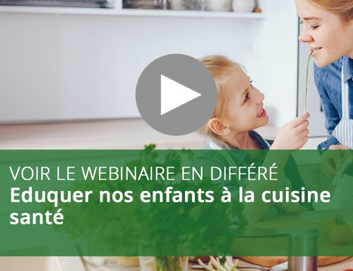 Webinaire : Eduquer nos enfants à la cuisine santé