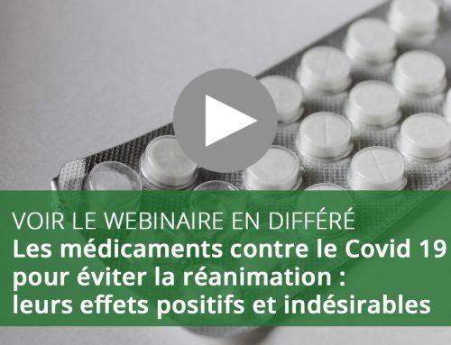 Webinaire : Les médicaments contre le Covid 19 pour éviter la réanimation