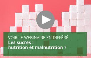 Les sucres : nutrition et malnutrition ?