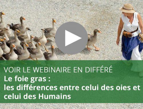 Webinaire : Le foie gras – les différences entre celui des oies et celui des Humains