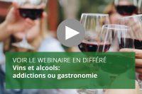 Vins et alcools: addictions ou gastronomie