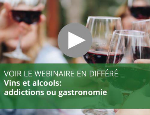 Webinaire : Vins et alcools: addictions ou gastronomie