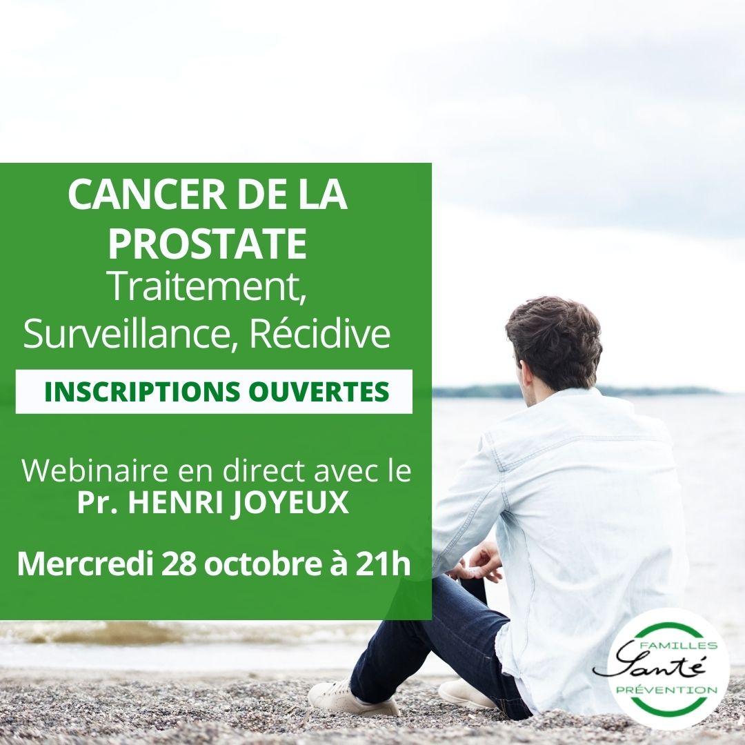 Cancer de la Prostate : Traitement, Surveillance, récidive