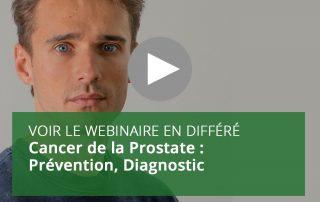 Cancer de la Prostate : Prévention, Diagnostic