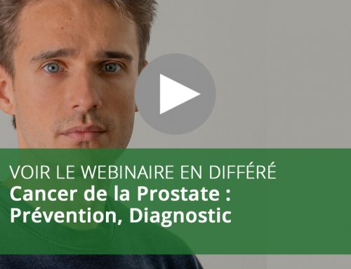 Webinaire : Cancer de la Prostate : Prévention, Diagnostic