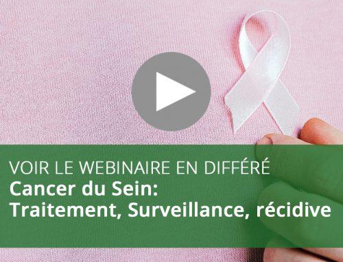 Webinaire : Cancer du Sein: Traitement, Surveillance, récidive