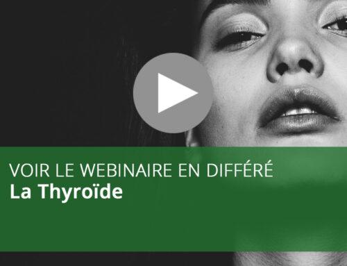 Webinaire : La Thyroïde
