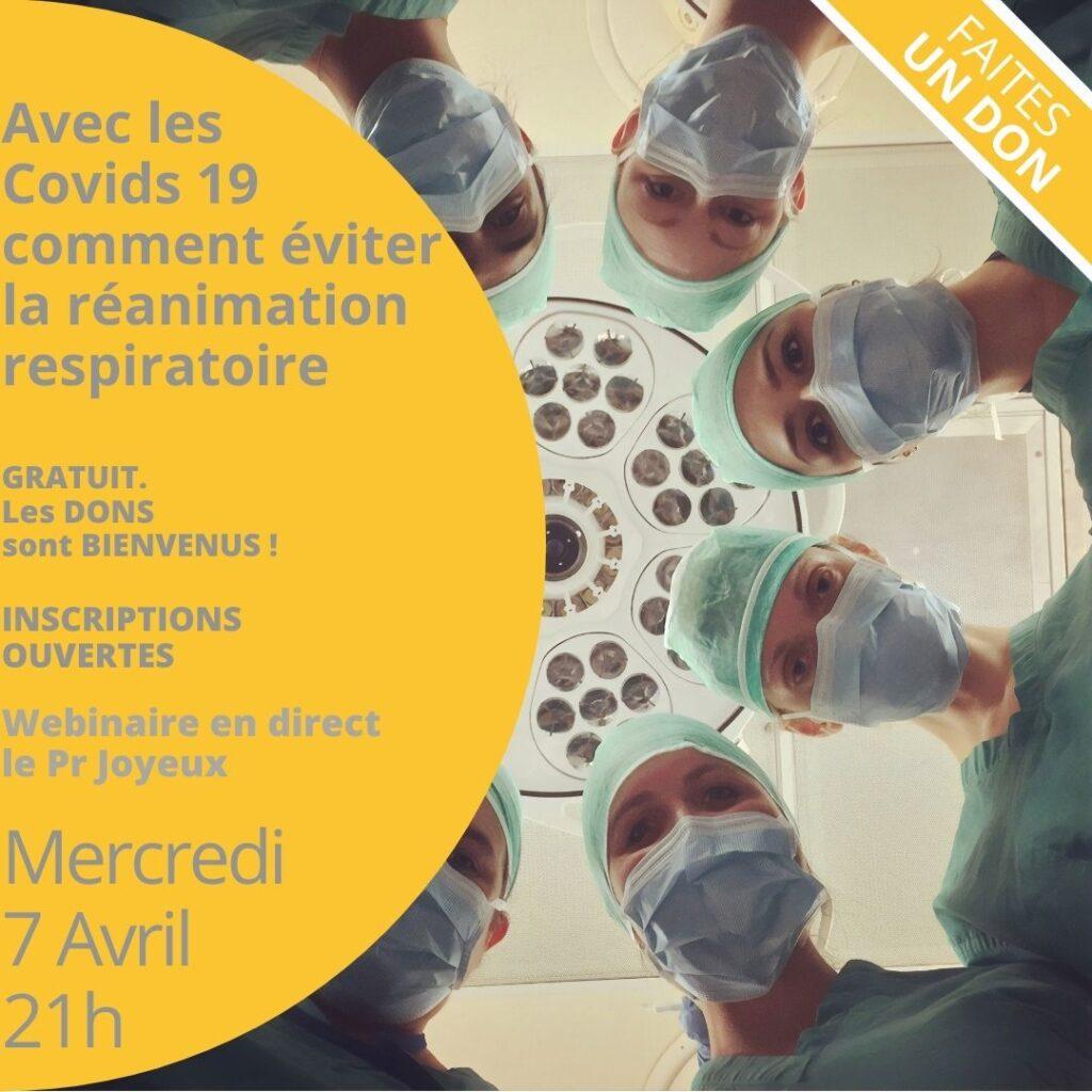 Avec les Covids 19 comment éviter la réanimation respiratoire