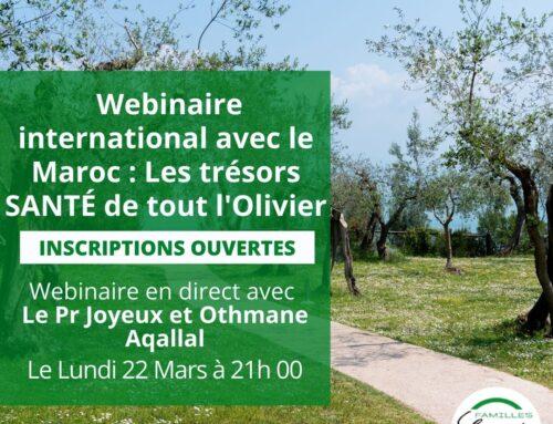 Webinaire : Webinaire International avec le Maroc : Les trésors SANTÉ de tout l'Olivier
