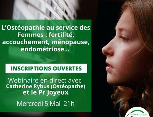 Webinaire : L'Ostéopathie au service des Femmes : fertilité, accouchement, ménopause, endométriose..