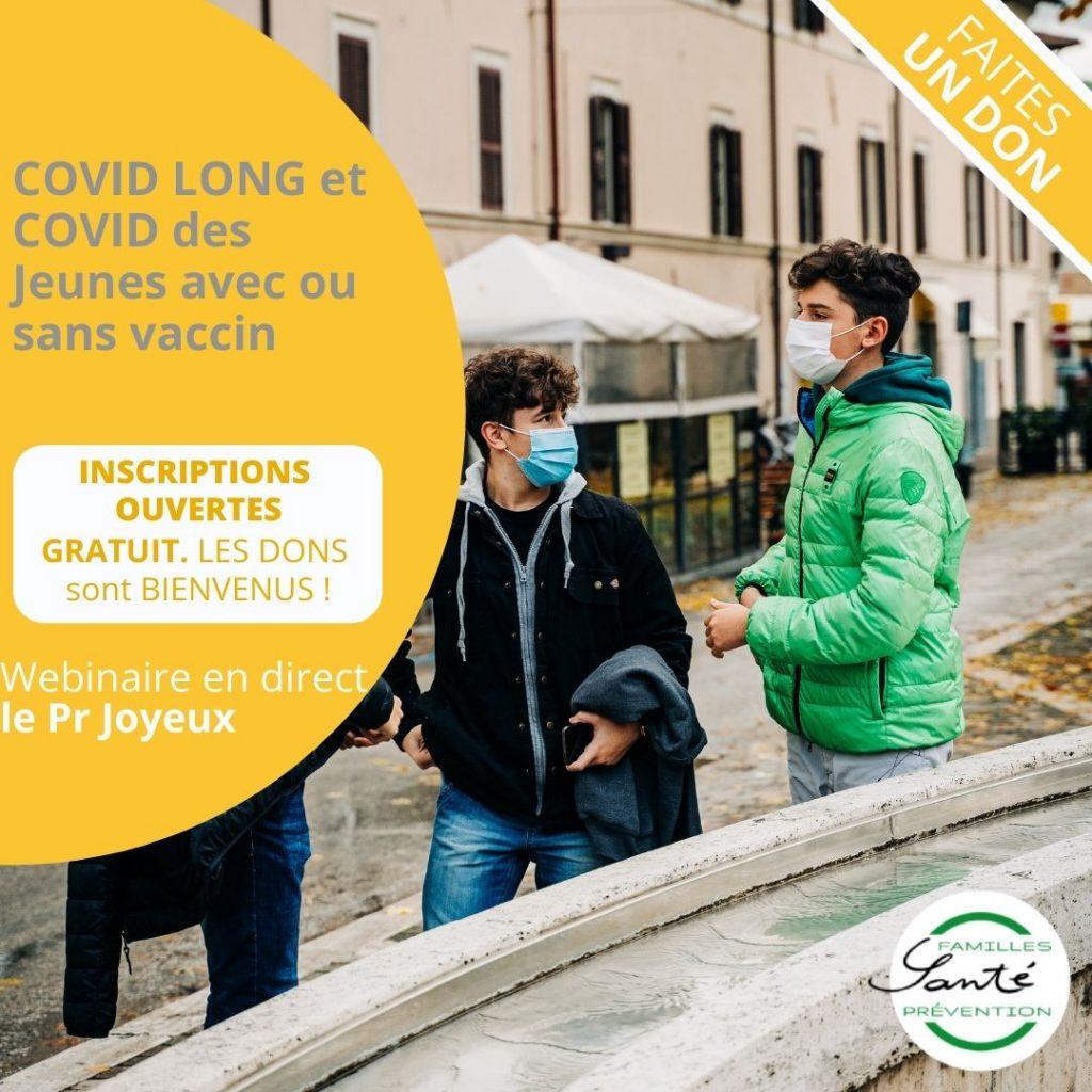 COVID LONG et COVID des Jeunes avec ou sans vaccin